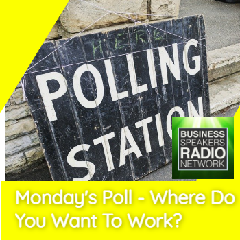 Monday's Poll- Where Do YOU Want To Work?